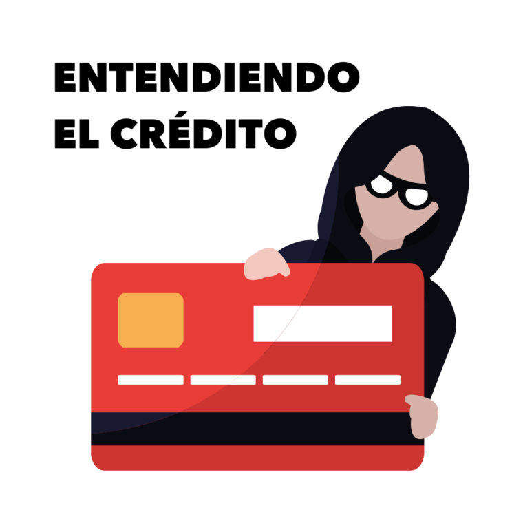 Entendiendo el Crédito - Understanding Credit (virtual) @ Zoom