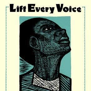 Lift every voice and sing graphic
